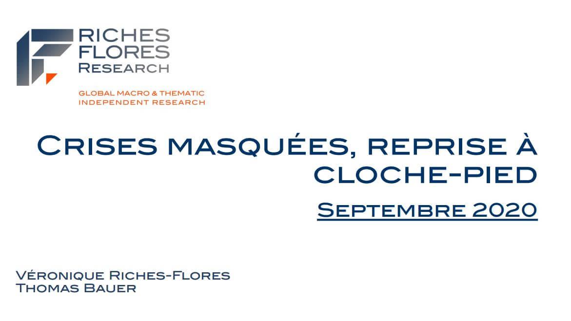 SCÉNARIO Septembre 2020 :  Crises masquées, reprise à cloche-pied
